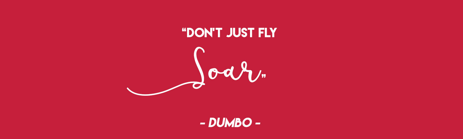 60 Whimsical Disney Quotes For The Nursery Bottles And Banter Impressive Dumbo Quotes